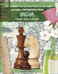 Cultural Contributions from India: Decimals, Shampoo, and More
