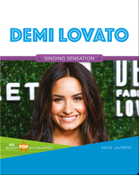 Big Buddy Pop Biographies: Demi Lovato