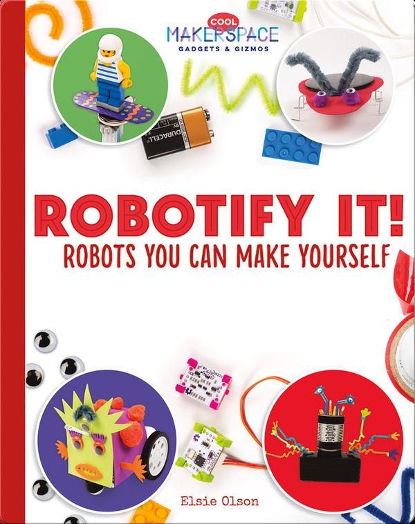 Robotify It! Robots You Can Make Yourself
