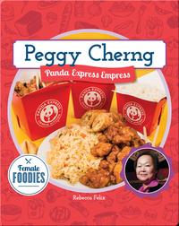 Peggy Cherng: Panda Express Empress