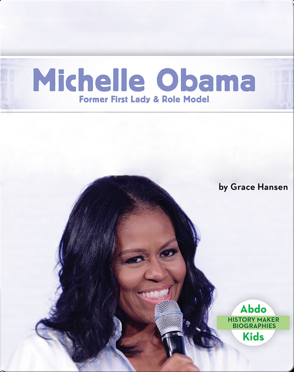 Michelle Obama: Former First Lady & Role Model
