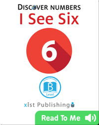 Discover Numbers: I See Six