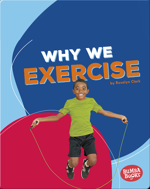 Why We Exercise