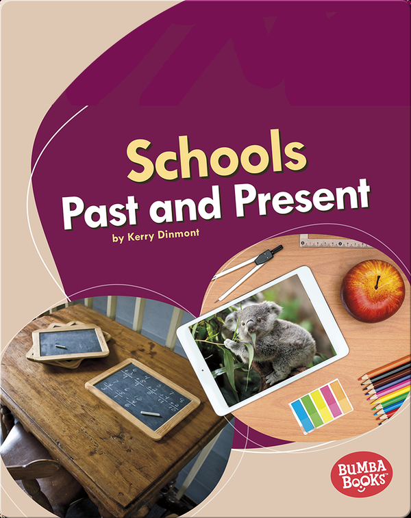Schools Past and Present