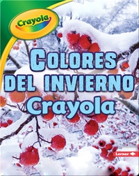 Colores del invierno Crayola ®️ (Crayola ®️ Winter Colors)
