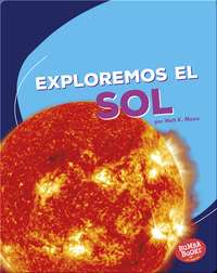 Exploremos el Sol (Let's Explore the Sun)