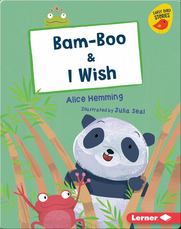Bam-Boo & I Wish