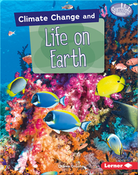 Climate Change and Life on Earth