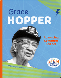 Grace Hopper: Advancing Computer Science