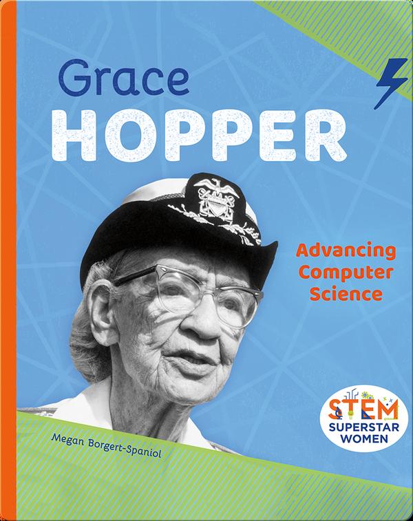 Grace Hopper: Advancing Computer Science