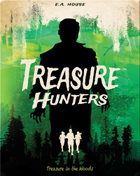 Treasure Hunters #3: Treasure in the Woods