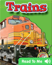 Trains: Mighty Machines