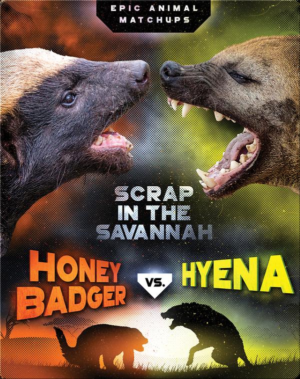 Honey Badger vs. Hyena