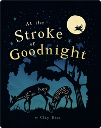 At The Stroke of Goodnight