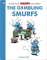 The Gambling Smurfs: The Smurfs Vol. 25