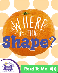 Where Is That Shape?