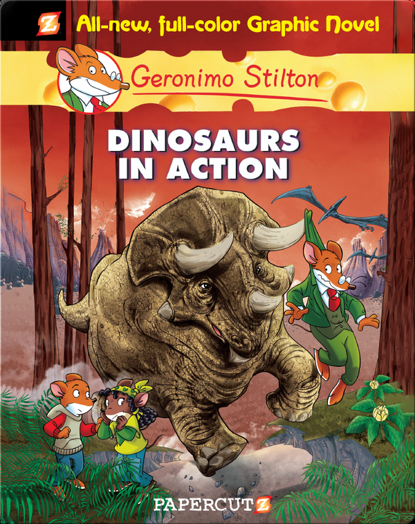 Geronimo Stilton Graphic Novel #7: Dinosaurs in Action