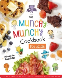 The Munchy Munchy Cookbook For Kids