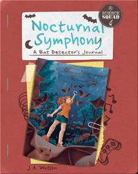 Nocturnal Symphony: A Bat Detector's Journal