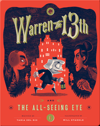 Warren the 13th and the All Seeing Eye