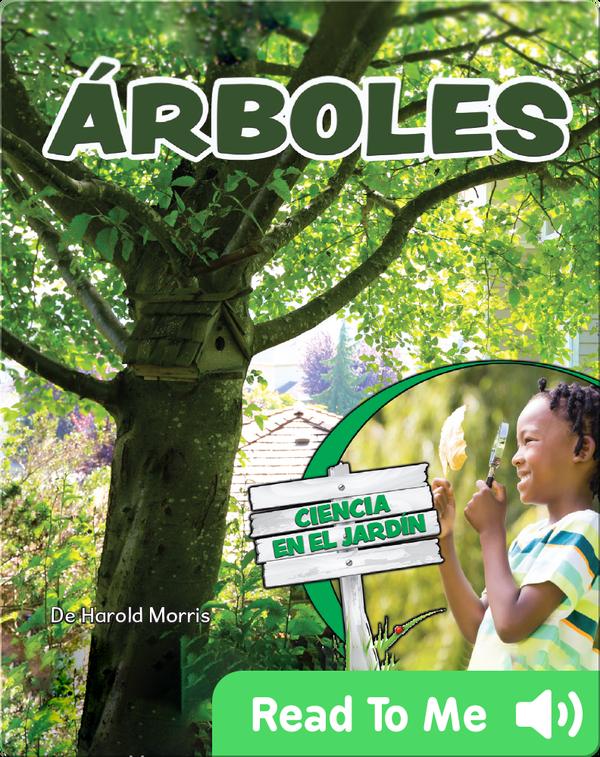 Árboles: Ciencia en el Jardin