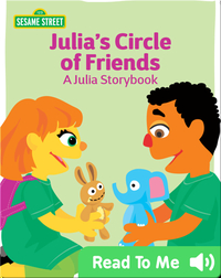Julia's Circle of Friends: A Julia Storybook