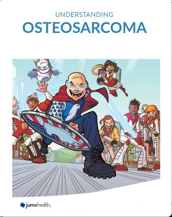 Understanding Osteosarcoma