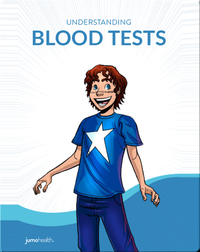 Understanding Blood Tests