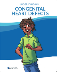 Understanding Congenital Heart Defects