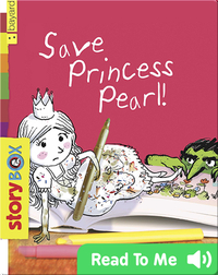 Save Princess Pearl!