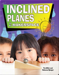 Inclined Planes In My Makerspace