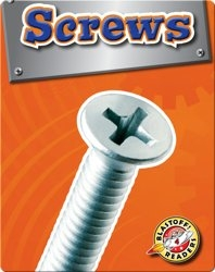 Screws: Simple Machines