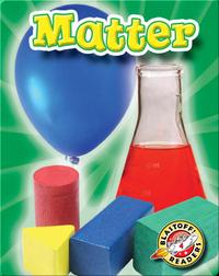 Matter: First Science