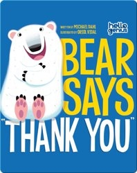 Bear Says Thank You