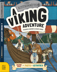 The Histronauts: A Viking Adventure