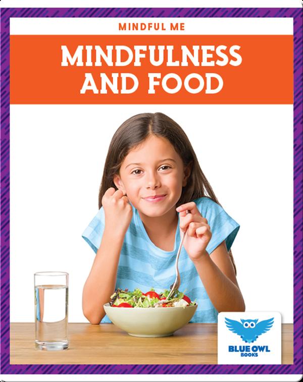 Mindfulness and Food