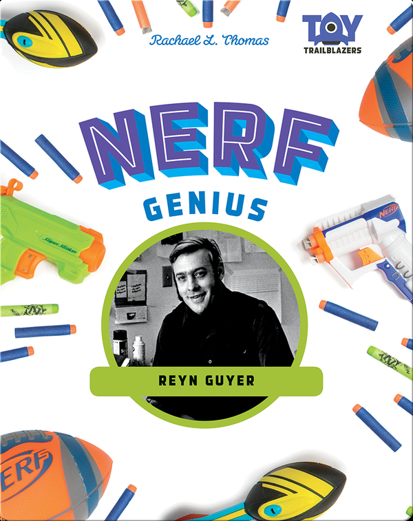 Nerf Genius: Reyn Guyer