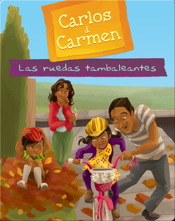 Carlos & Carmen: Las Ruedas Tambaleantes