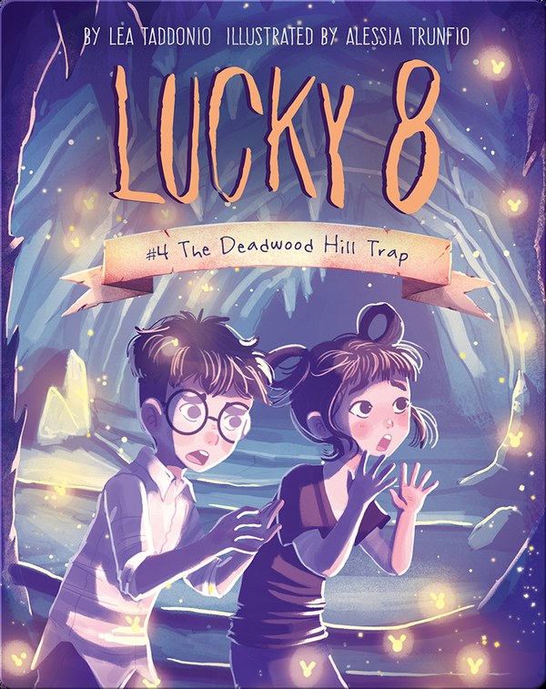 Book 4: The Deadwood Hill Trap