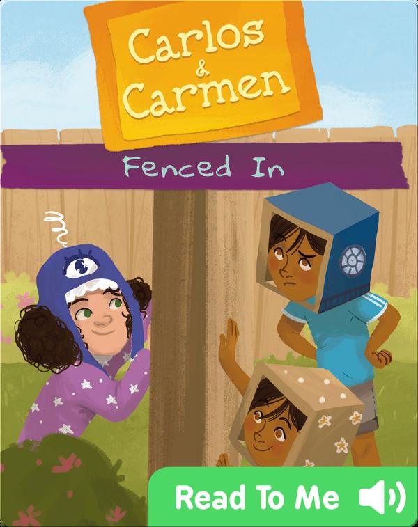Carlos & Carmen: Fenced In