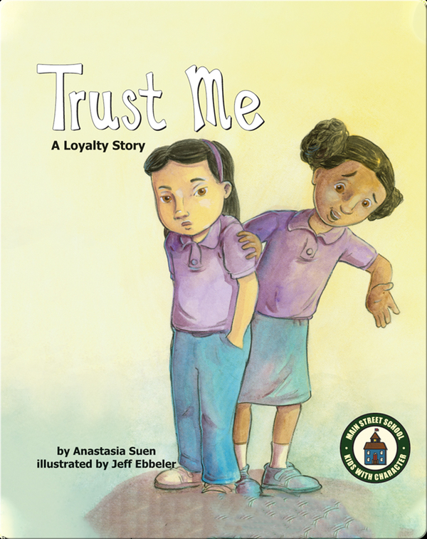 Trust Me: A Loyalty Story