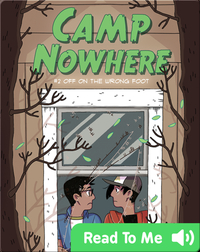Camp Nowhere Book 2: Off on the Wrong Foot