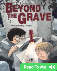 Beyond the Grave: An Up2U Mystery Adventure