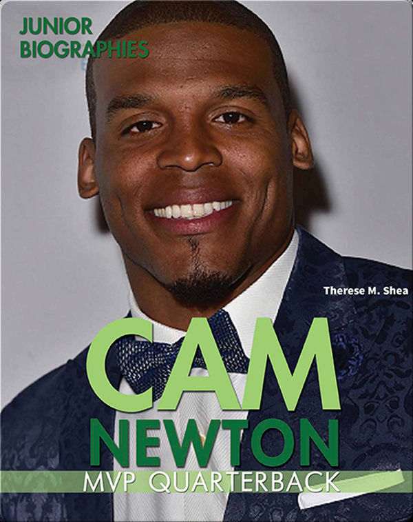 Cam Newton: MVP Quarterback