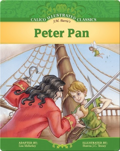 Calico Illustrated Classics: Peter Pan