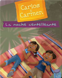 Carlos & Carmen: La noche centelleante