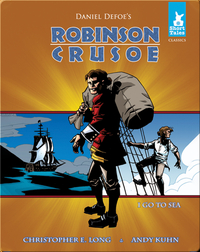 Robinson Crusoe Tale 1: Go to Sea