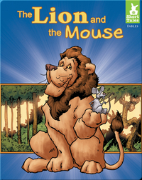 Short Tales: Fables: The Lion and the Mouse