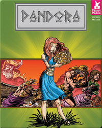 Short Tales Greek Myths: Pandora