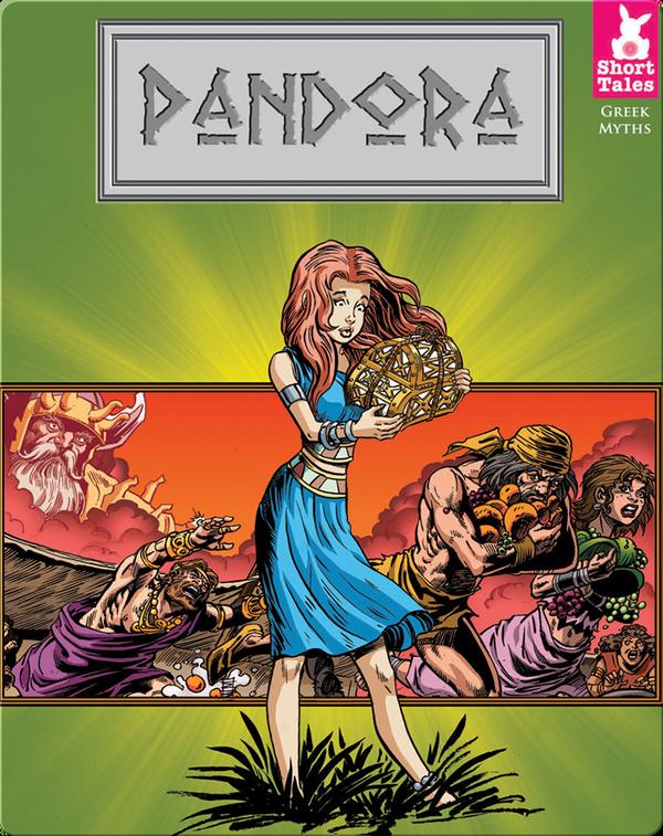 Short Tales Greek Myths: Pandora